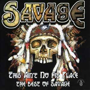 Savage - This Ain't No Fit Place