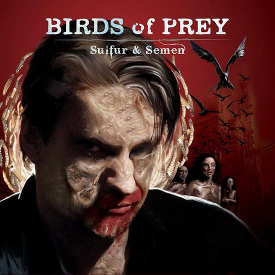 Birds of Prey - Sulfur & Semen