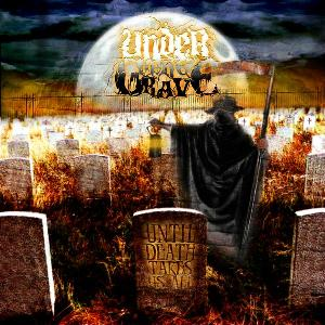 Under the Grave - Until Death Takes Us All