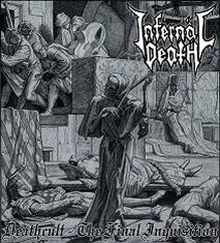 Infernäl Death - Deathcult - The Final Inquisition