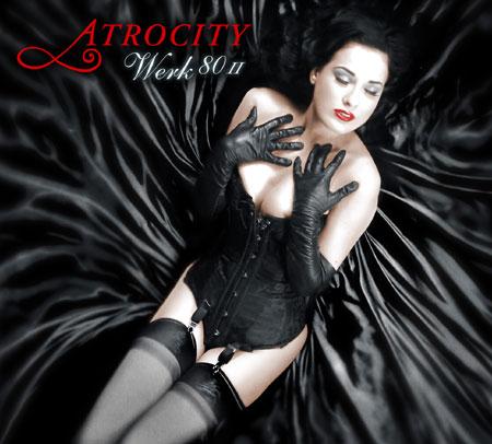 Atrocity - Werk 80 II