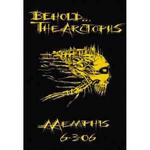 Behold the Arctopus - Memphis 6-3-06
