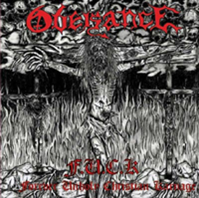 Obeisance - F.U.C.K.: Forever Unholy Christian Karnage