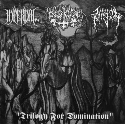 Infernal / Ereshkigal / Infernal Kingdom - Trilogy for Domination