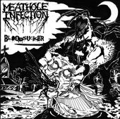 Meathole Infection - Bloodsucker