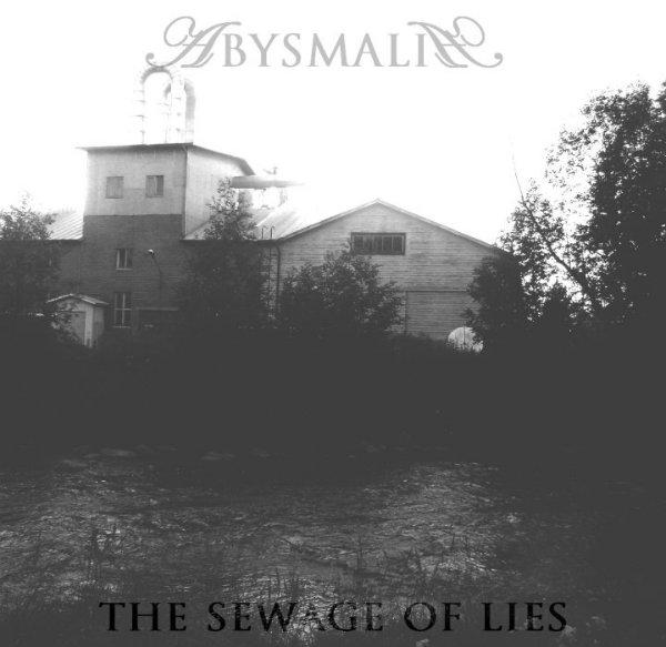 Abysmalia - The Sewage of Lies