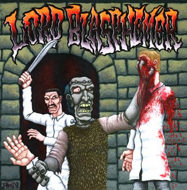 Lord Blasphemer - Tales of Misanthropy, Bloodlust and Mass Homicide !