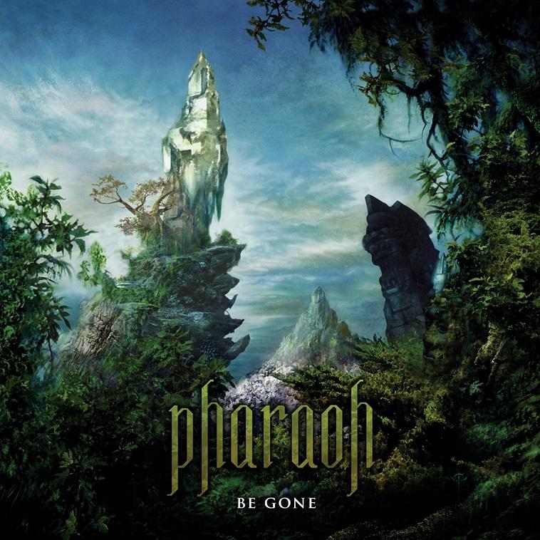 Pharaoh - Be Gone