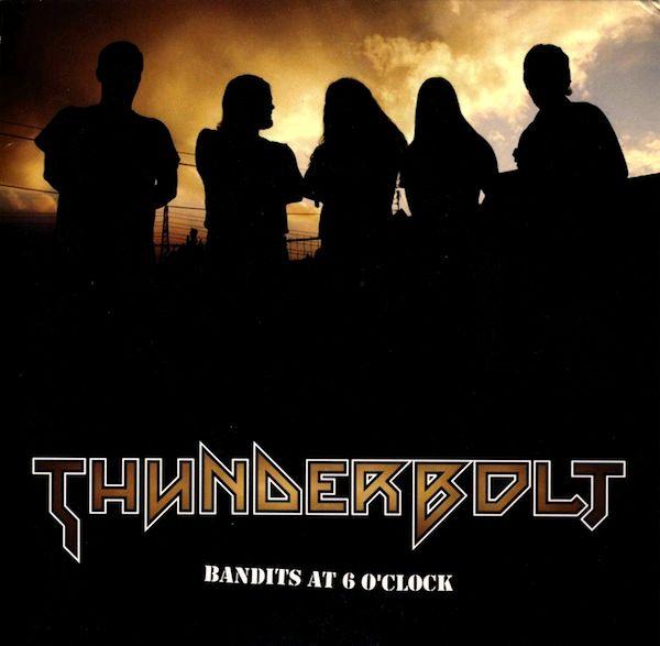 Thunderbolt - Bandits at Six O'clock
