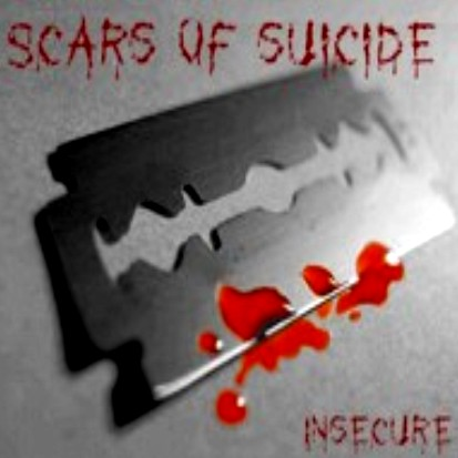Scars of Suicide - Insecure