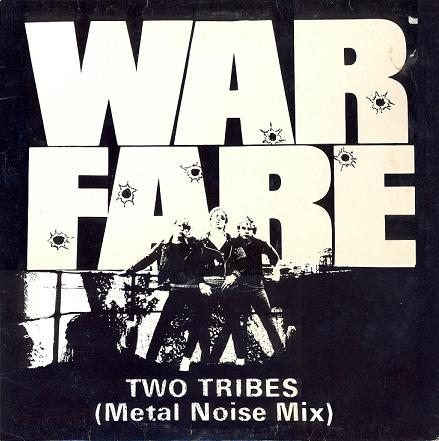 Warfare - Two Tribes