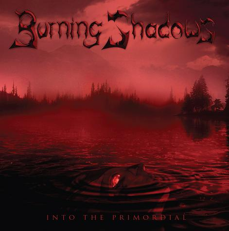 Burning Shadows - Into the Primordial