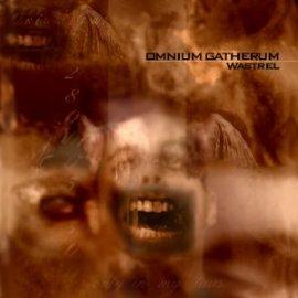 Omnium Gatherum - Wastrel