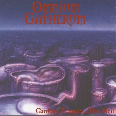 Omnium Gatherum - Gardens, Temples... This Hell