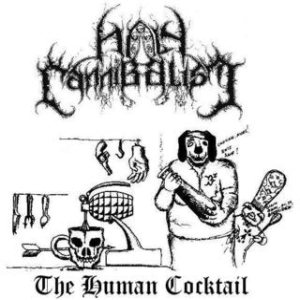 Holy Cannibalism - The Human Cocktail