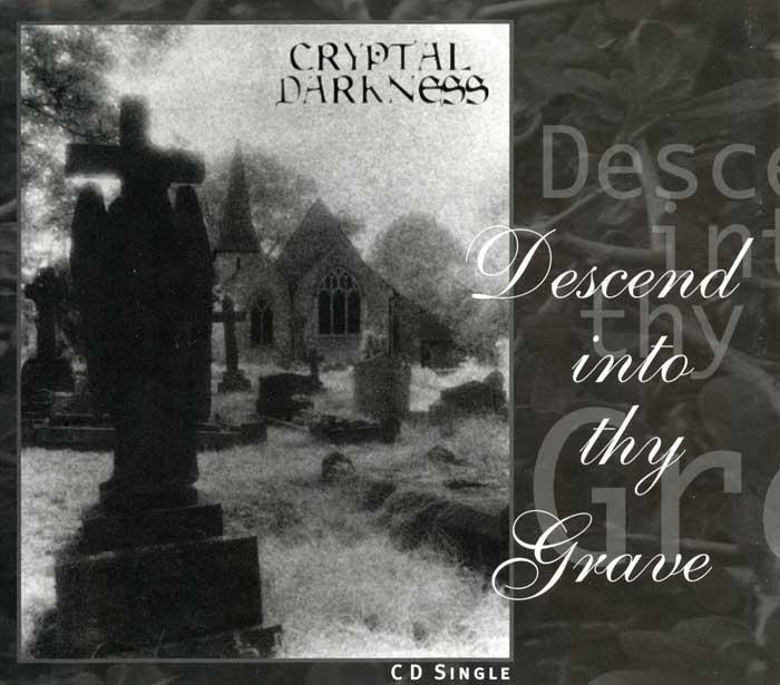 Cryptal Darkness - Descend into Thy Grave