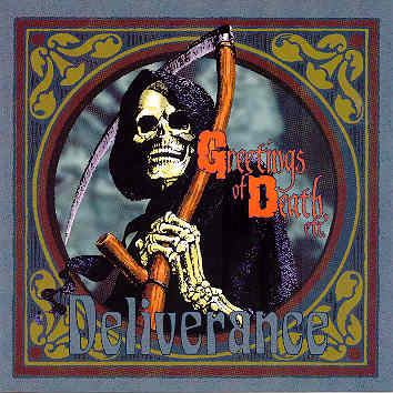 Deliverance - Greetings of Death, etc.