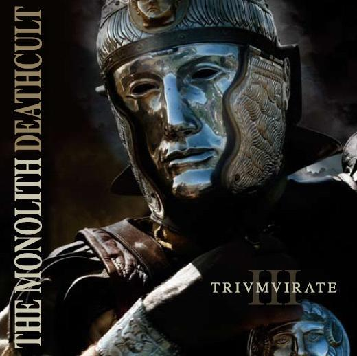 The Monolith Deathcult - III - Trivmvirate