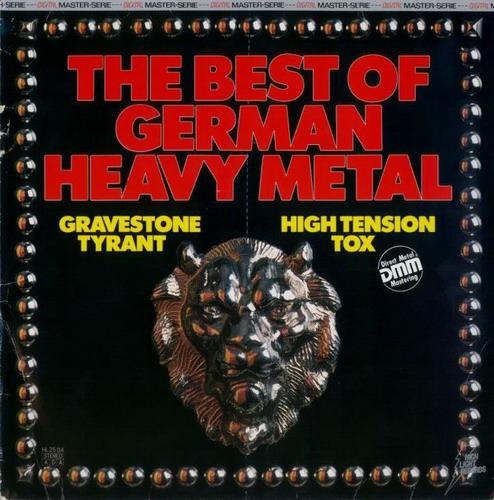 Gravestone / Tyrant / High Tension / Tox - The Best of German Heavy Metal