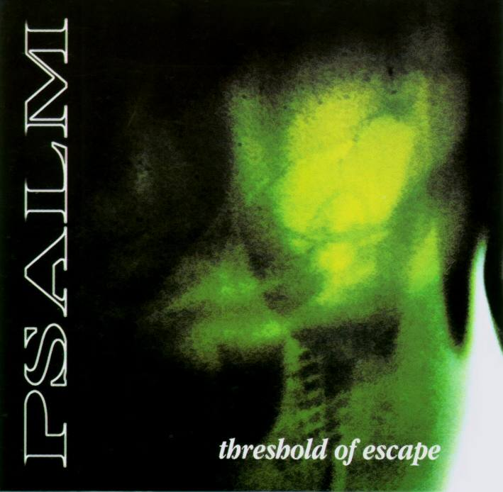 Psalm - Threshold of Escape