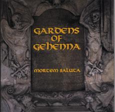 Gardens of Gehenna - Mortem Saluta