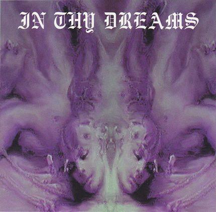 In Thy Dreams - Stream of Dispraised Souls