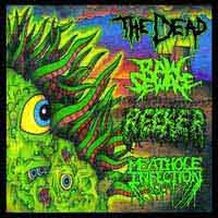The Dead / Meathole Infection / Raw Sewage / Reeker - Cadaver Cuts