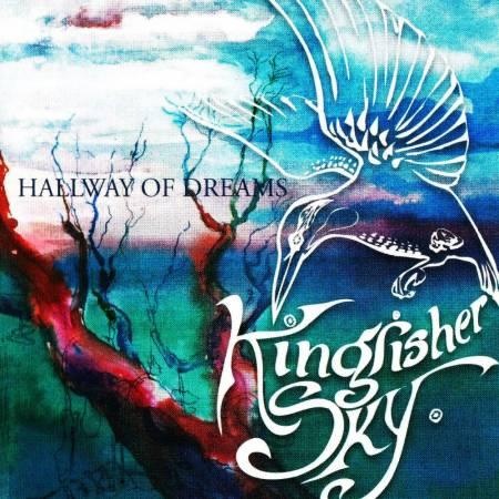 Kingfisher Sky - Hallway of Dreams