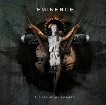 Eminence - The God of All Mistakes