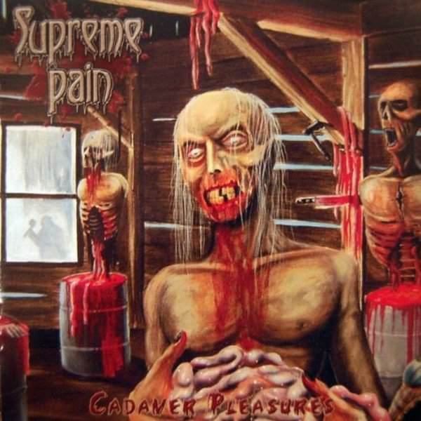 Supreme Pain - Cadaver Pleasures
