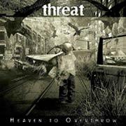 Threat - Heaven to Overthrow