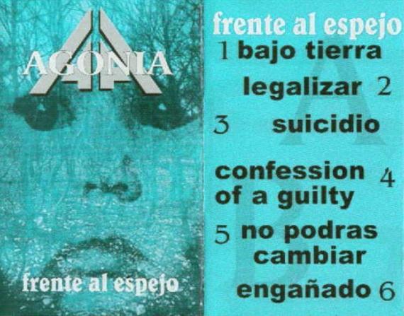 Agonia - Frente al Espejo