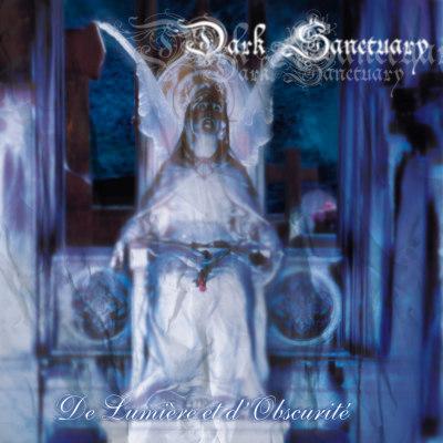 Dark Sanctuary - De lumière et d'obscurité