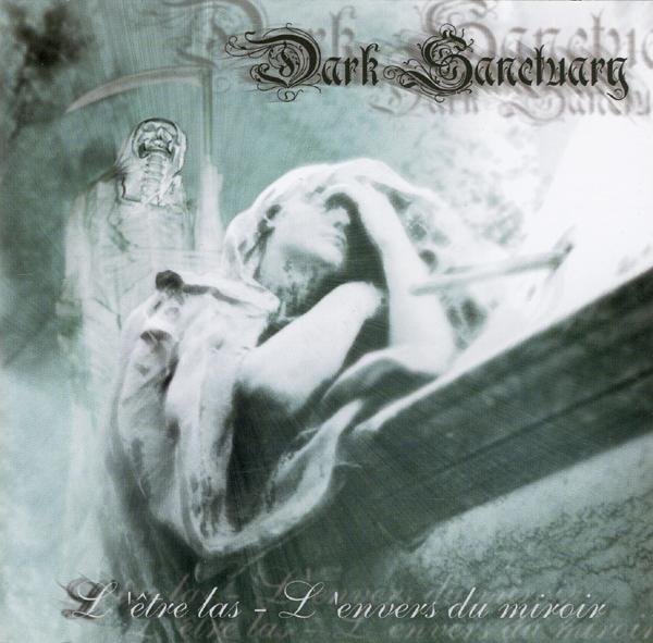 Dark Sanctuary - L'être las - l'envers du miroir