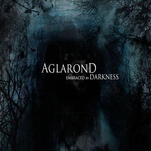 Aglarond - Embraced by Darkness