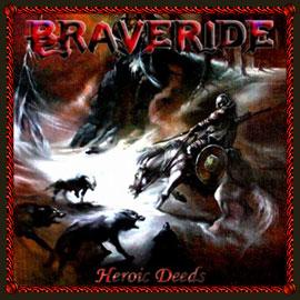 Braveride - Heroic Deeds