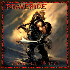 Braveride - Time to March