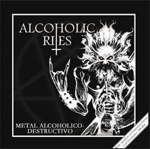Alcoholic Rites - Metal Alcoholico-Destructivo