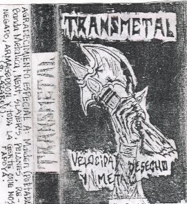 Transmetal - Velocidad, Desecho y Metal