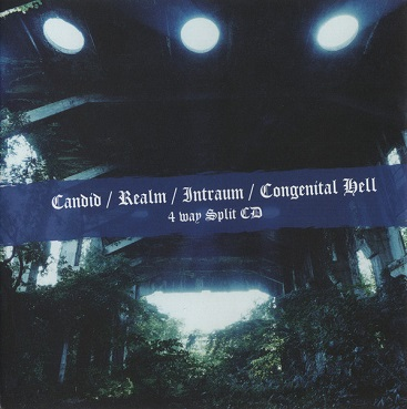 Congenital Hell - Candid / Realm / Intraum / Congenital Hell
