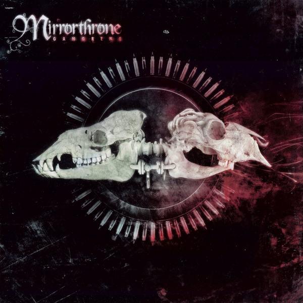 Mirrorthrone - Gangrene