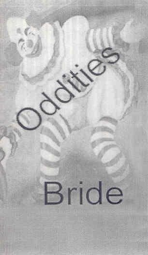 Bride - Oddities Video