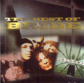 Bride - The Best of Bride