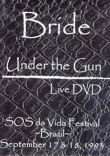 Bride - Under the Gun Live