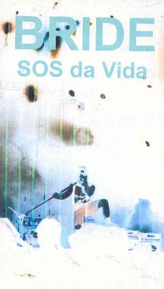 Bride - SOS da Vida