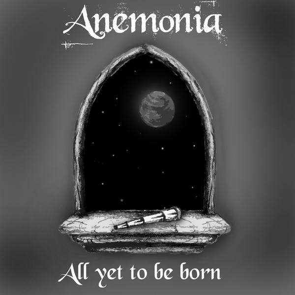 Anemonia - All Yet to Be Born