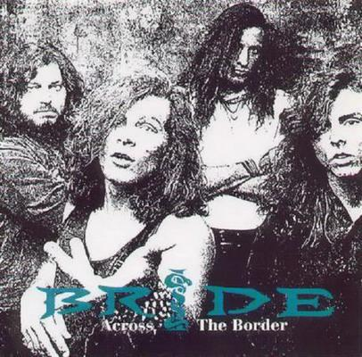 Bride - Across the Border