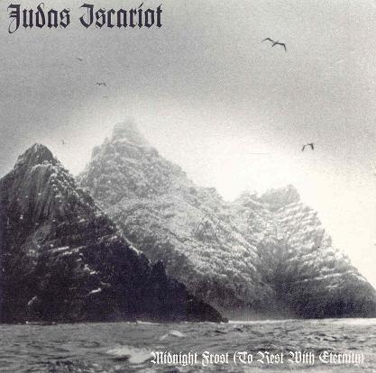 Judas Iscariot - Midnight Frost (To Rest with Eternity)