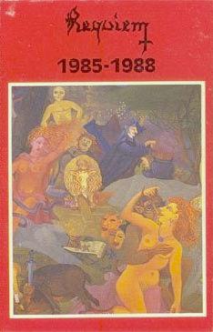 Requiem - 1985-1988