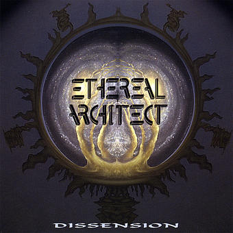 Ethereal Architect - Dissension
